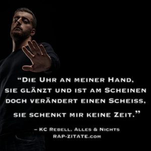 KC Rebell Rap Zitate